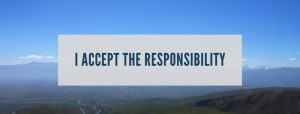 I accept the responsibility